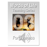 Words of Life - Session 03 - Forgiveness
