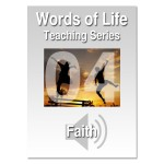 Words of Life - Session 04 - Faith