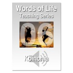 Words of Life - Session 06 - Koinonia